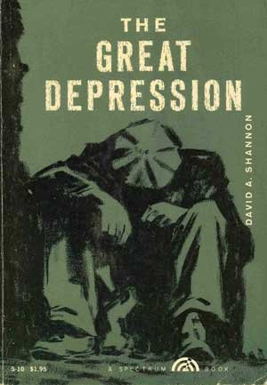 The Great Depression, DAVID A. SHANNON