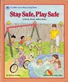 Stay Safe, Play Safe/Learn Abo (Golden Learn about Living Book) (0307124819) by Barbara Seuling