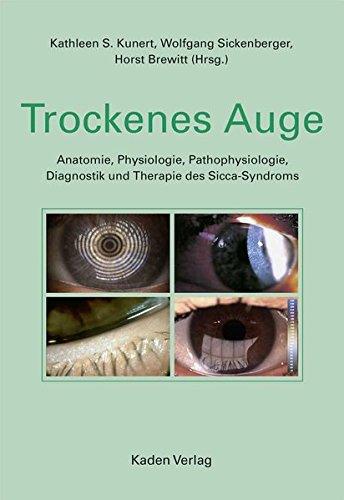 trockenes-auge-anatomie-physiologie-pathophysiologie-diagnostik-und-therapie-des-sicca-syndroms