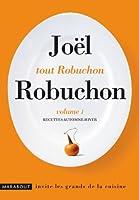 Tout Robuchon : Recettes automne-hiver. Volume 1
