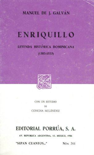 Enriquillo : Leyenda Histórica Dominicana (1503-1533)