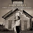 Dirty Jeans & Mudslide Hymns (Cd dvd Deluxe…