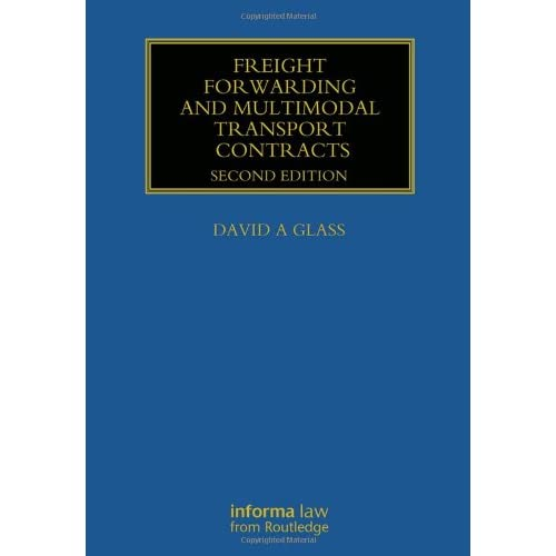 Freight Forwarding and Multi Modal Transport Contracts, 2 edition