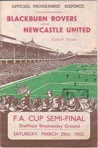 Blackburn Rovers v castle United, Official Programme, FA Cup Semi-Final, Saturday 29th March 1952 (at Hillsborough)