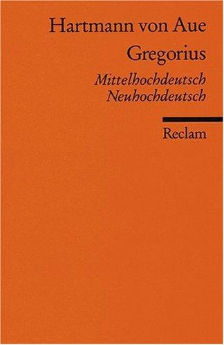 Gregorius: Mittelhochdt. /Neuhochhdt.