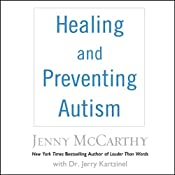 Healing and Preventing Autism: A Complete Guide | [Jenny McCarthy, Jerry Kartzinel]