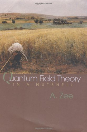 Quantum Field Theory in a Nutshell: A. Zee: 9780691010199: Amazon.com: Books