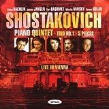 Shostakovich: Piano Quintet; Trio No. 1; 5 Pieces