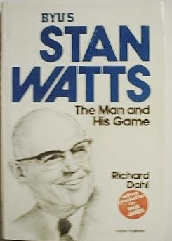 BYU's Stan Watts: The man and his game