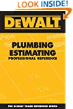 DEWALT Plumbing Estimating Professional Reference (DEWALT Series)