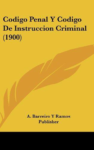 Codigo Penal y Codigo de Instruccion Criminal (1900)