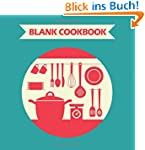 Blank Cookbook: Record 100 Recipes in...