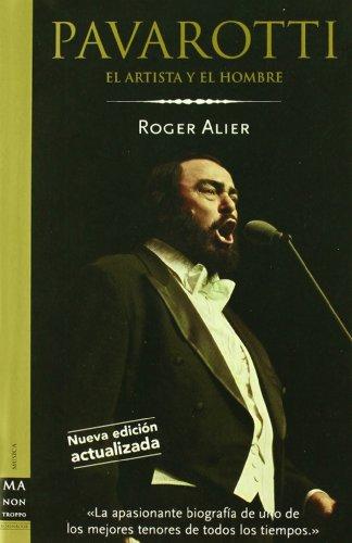 Pavarotti - el artista y el hombre