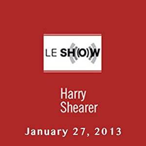 Le Show, January 27, 2013 Radio/TV Program