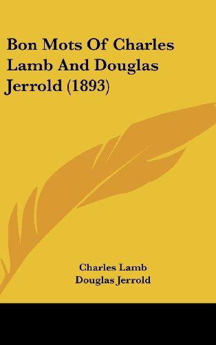 Bon Mots of Charles Lamb and Douglas Jerrold (1893)