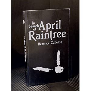 in search of april raintree essays Substance abuse in april raintree  it is important to recognize that its cause is not simply a search for pleasure and that addiction has nothing to do with one.