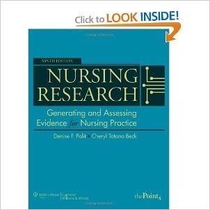 Nursing Research: Generating and Assessing Evidence for Nursing Practice (Nursing Research (Polit)) 9th (Nineth) Edition