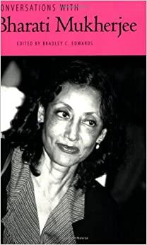 bharati mukherjee american dreamer work To the graduate council: i am submitting herewith a thesis written by leah rang entitled bharati mukherjee and the american immigrant: reimaging the nation in a.