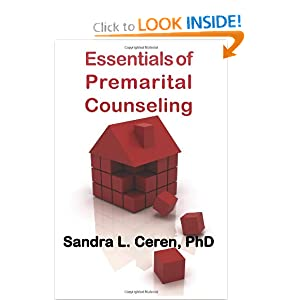 Essentials of Premarital Counseling: Creating Compatible Couples (New Horizons in Therapy)