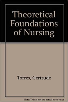 theoretical foundation in nursing Concourse the online syllabus solution to organize, share, and analyze course information.