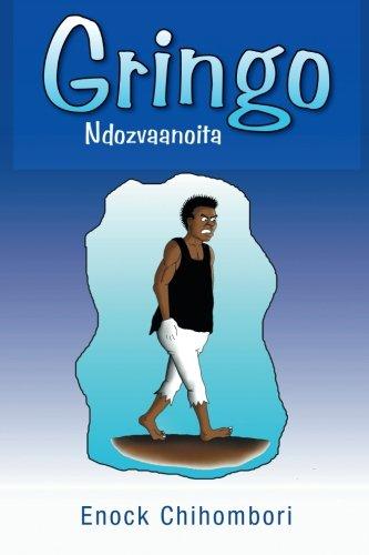 Gringo: Ndozvaanoita