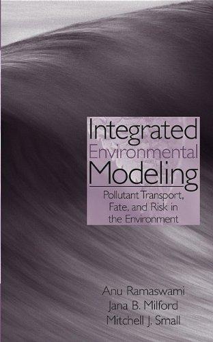 Integrated Environmental Modeling: Pollutant Transport,...