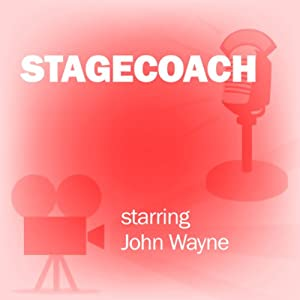 Stagecoach: Classic Movies on the Radio | [Screen Director's Playhouse]