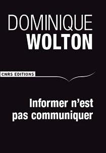 Informer n'est pas communiquer par Wolton