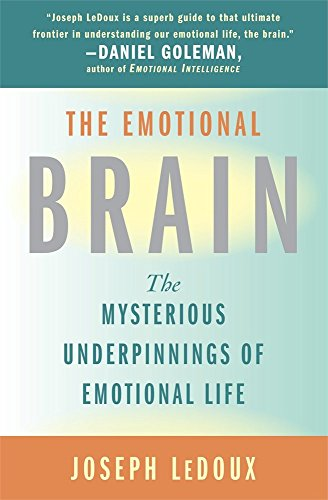 the-emotional-brain-the-mysterious-underpinnings-of-emotional-life