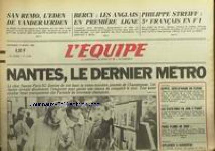 EQUIPE (L') [No 12394] du 14/03/1986 - SAN REMO - L'EDEN DE VANDERAERDEN - BERCY - LES ANGLAIS - PHILIPPE STREIFF - NANTES - FOOT - EGYPTE - COTE-D'IVOIRE - JUDO - BASKET - ESCRIME. francais