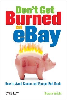 Don't Get Burned on eBay: How to Avoid Scams and Escape Bad Deals