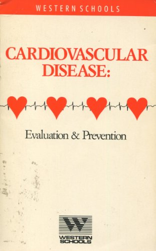 Cardiovascular Disease: Evaluation & Prevention