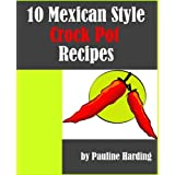 "41ntUd6yJNL. SL160 OU01 SS160  » 10 Mexican Style Crock Pot Recipes (Kindle Edition) tagged ""cooking"" 110 times"