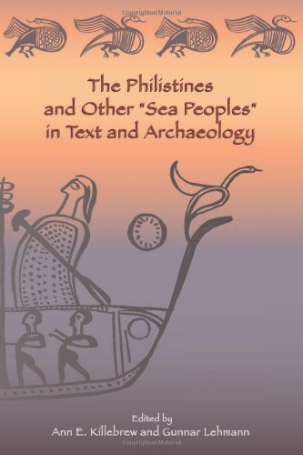 The Philistines And Other Sea Peoples In Text And Archaeology (Society Of Biblical Literature Archaeology And Biblical Studies) (Society Of Biblical Literature (Numbered))