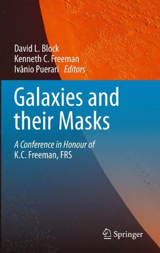 Galaxies and their Masks: A Conference in Honour of K.C. Freeman, FRS