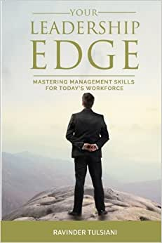 Your Leadership EDGE: Mastering Management Skills For Today's Workforce