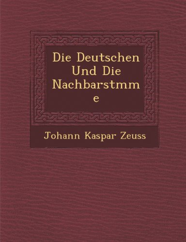 Die Deutschen Und Die Nachbarstmme