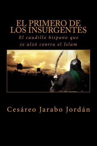 http://www.amazon.es/Primero-los-Insurgentes-caballero-hisp%C3%A1nico/dp/1508829713/ref=sr_1_1?ie=UTF8&qid=1429057247&sr=8-1&keywords=el+primero+de+los+insurgentes