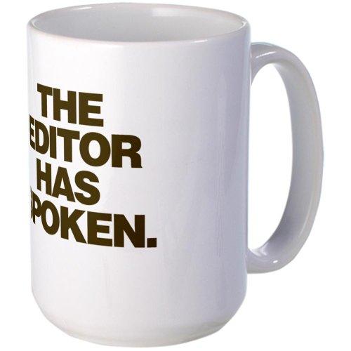 Cafepress Editor Has Spoken Large Mug Large Mug - Standard Multi-Color