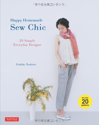 Happy Homemade: Sew Chic: 20 Simple Everyday Designs (Making The Golden Years Golden compare prices)