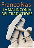 img - for La malinconia del traduttore book / textbook / text book