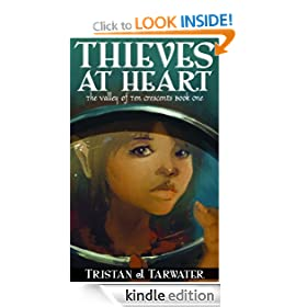 Thieves at Heart (The Valley of Ten Crescents #1)