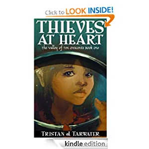 Thieves at Heart (The Valley of Ten Crescents)