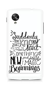 AMEZ start something new and the magic begins Back Cover For LG Nexus 5
