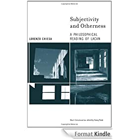 Subjectivity and Otherness: A Philosophical Reading of Lacan (Short Circuits)
