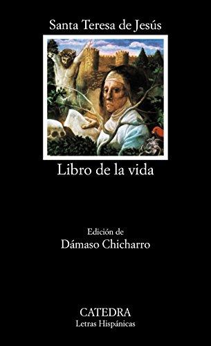 Libro de la Vida (Letras Hispanicas) (Spanish Edition)