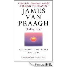 Healing Grief: Reclaiming Life After Any Loss (English Edition)
