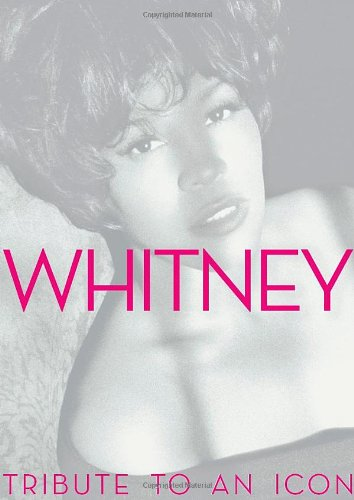 Whitney: Tribute to an Icon