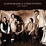 Alison Krauss & Union Station Paper Airplane [VINYL]