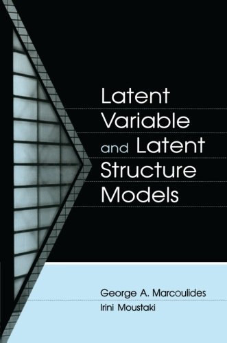 Latent Variable and Latent Structure Models (Quantitative Methodology Series)